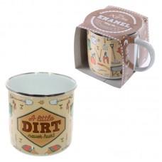 Fun Enamel Mug - A Little Dirt Never Hurt